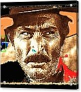 Film Homage Lee Van Cleef Spaghetti Westerns Publicity Photo Collage 1966-2008 Acrylic Print