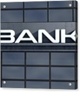 Glass Bank Building Signage Acrylic Print