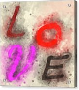 Graphic Display Of The Word Love  Acrylic Print