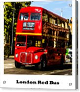 London Red Bus. Acrylic Print