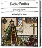Marlowes Doctor Faustus Acrylic Print