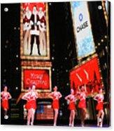 Radio City Rockettes New York City Acrylic Print