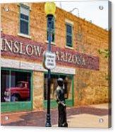 Standing On The Corner - Winslow Arizona Acrylic Print