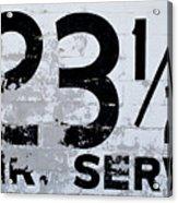 23 1/2 Hour Service Acrylic Print