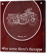 Bmw R32 1923 - For Some There's Therapy, For The Rest Of Us There's Motorcycles Acrylic Print