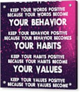 Motivational Quotes - Keep Your Words Positive - Ghandi Acrylic Print