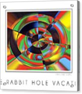 The Rabbit Hole Vacation Acrylic Print