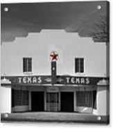 The Texas Theatre Of Bronte Texas Acrylic Print