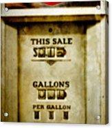 31 Cents A Gallon Acrylic Print