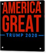 Reelect Trump For President Keep America Great Dark Acrylic Print