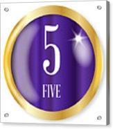 5 For Five Acrylic Print