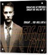 5499 Fight Club Hd S Black Acrylic Print
