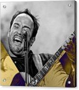 Dave Matthews Collection Acrylic Print