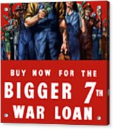 7th War Loan - Ww2 Acrylic Print