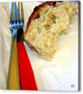A Crust Of Bread Acrylic Print