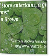 A Great Story Acrylic Print