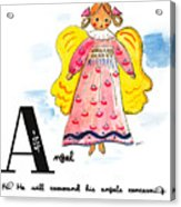 A Is For Angel Acrylic Print