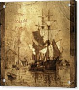 A Pirate Looks At Forty Schooner Wharf Acrylic Print