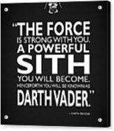 A Powerful Sith Acrylic Print
