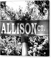 Al - A Street Sign Named Allison Acrylic Print