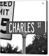 Ch - A Street Sign Named Charles Speed Limit 35 Acrylic Print