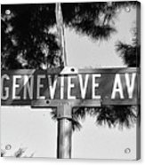 Ge - A Street Sign Named Genevieve Acrylic Print