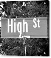Hi - A Street Sign Named High Acrylic Print