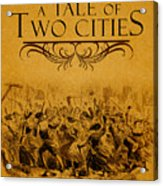 A Tale Of Two Cities Book Cover Movie Poster Art 1 Acrylic Print
