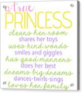 A True Princess Does Her Best Acrylic Print