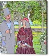 Abe Talks To The Ladies Acrylic Print