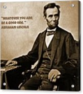 Abraham Lincoln Quote Five Acrylic Print