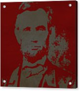 Abraham Lincoln The American President  Acrylic Print