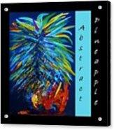 Abstract Pineapple Acrylic Print