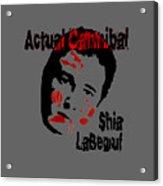 Actual Cannibal Acrylic Print