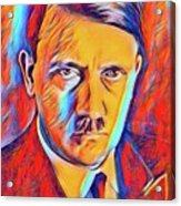 Adolf Hitler, Leaders Of Wwii Series.  Acrylic Print
