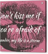 Afraid Of Thunder Acrylic Print