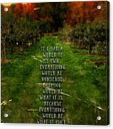 Alice In Wonderland Quote Acrylic Print