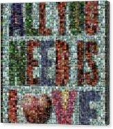 All You Need Is Love Mosaic Acrylic Print