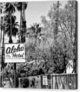 Aloha Hotel Bw Palm Springs Acrylic Print