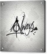 Alway Acrylic Print