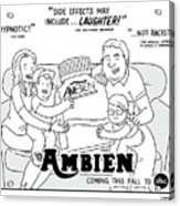 Ambien Coming This Fall To Abc Acrylic Print