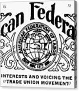 American Federationist Acrylic Print