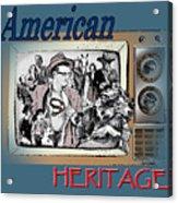 American Heritage Acrylic Print