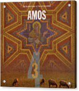 Amos Books Of The Bible Series Old Testament Minimal Poster Art Number 30 Acrylic Print