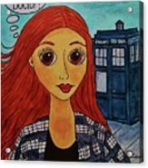 Amy Pond Where's The Doctor Acrylic Print