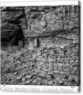 Ancient Ruins Mystery Valley Colorado Plateau Arizona 02 Bw Text Acrylic Print