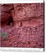 Ancient Ruins Mystery Valley Colorado Plateau Arizona 02 Text Acrylic Print