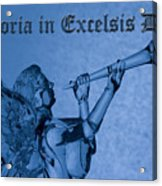 Angel Gloria In Excelsis Deo Acrylic Print