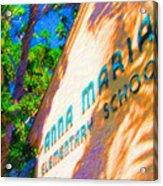 Anna Maria Elementary School Sign C131272 Acrylic Print