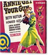 Annie Get Your Gun, Betty Hutton, 1950 Acrylic Print